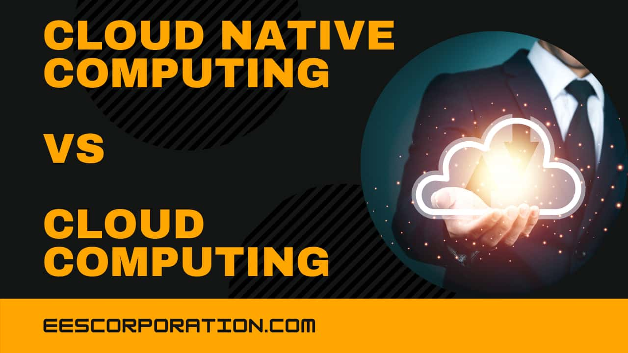 Cloud-Native-Computing-vs-Cloud-Computing