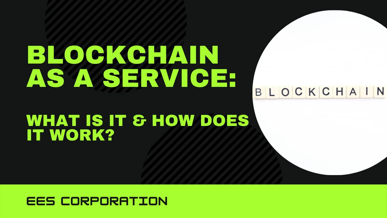 Blockchain as a service: What is it & How does it work?